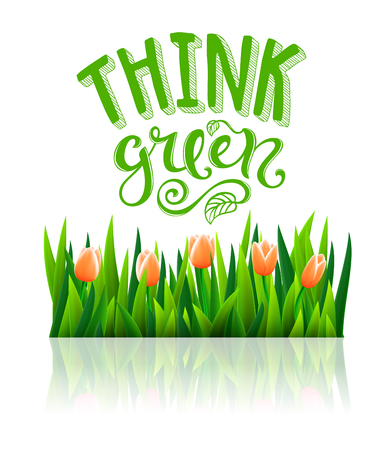 Think green poster with hand-drawn lettering, vector illustration Illustration