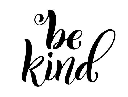 Soyez gentil avec les lettres écrites à la main. Citation inspirante. Vecteur Vecteurs