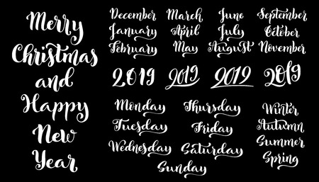 Big set of months of the year 2019 and days of week. December, January, February, March handdrawn lettering for calendars. Merry Christmas and happy new year. Vector illustration.