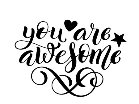 You are awesome hand written lettering. Inspirational quote. Vector illustration Illusztráció