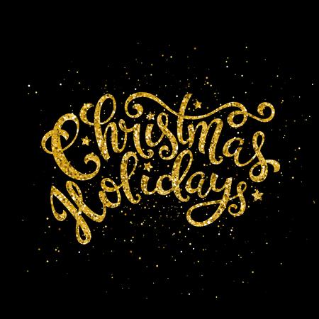 Gold Christmas Holidays handwritten lettering. Lettering design card template. Vector illustration.