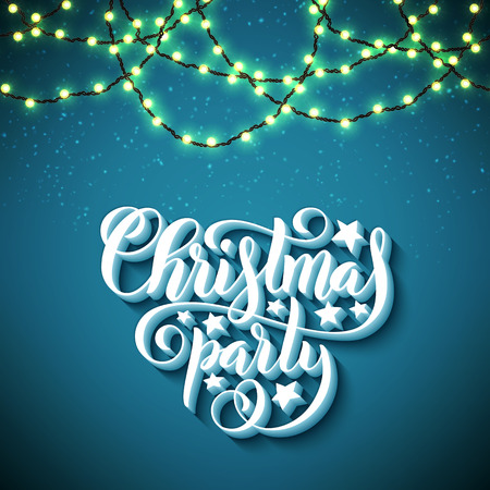 Christmas party poster with hand-drawn lettering and christmas lights. Vector illustration