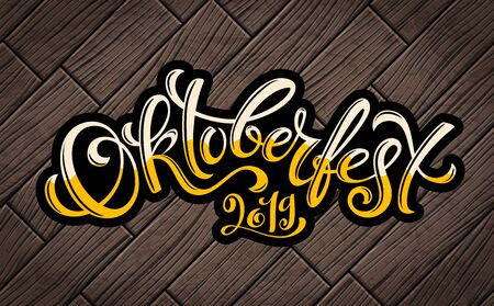 Happy Oktoberfest 2019 celebration background. Handdrawn lettering. Vector. Ilustracja