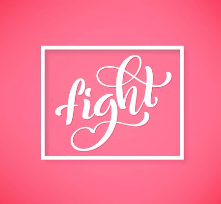 Poster Fight for breast cancer awareness month in october, vector illustration