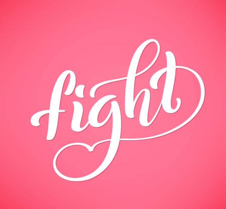 Handdrawn lettering Fight for breast cancer awareness month in october, vector illustration