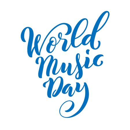 World Music Day. Template for poster with hand drawn lettering. Vector. Ilustracja