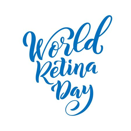 World Retina Day. Template for poster with hand drawn lettering. Vector. Ilustracja