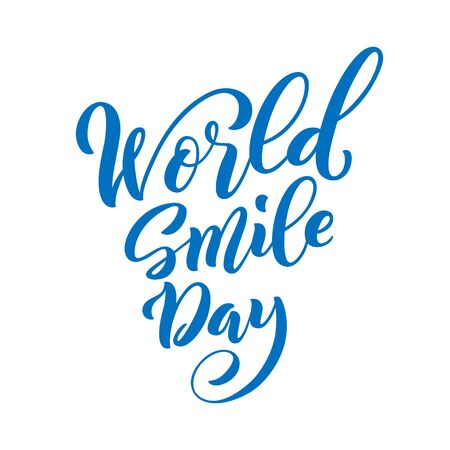 World Smile Day. Template for poster with hand drawn lettering. Vector.