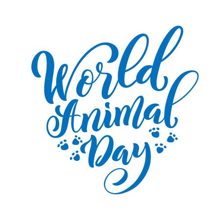 World Animal Day. Template for poster with hand drawn lettering. Vector.