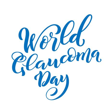 World Glaucoma Day. Template for poster with hand drawn lettering. Vector.