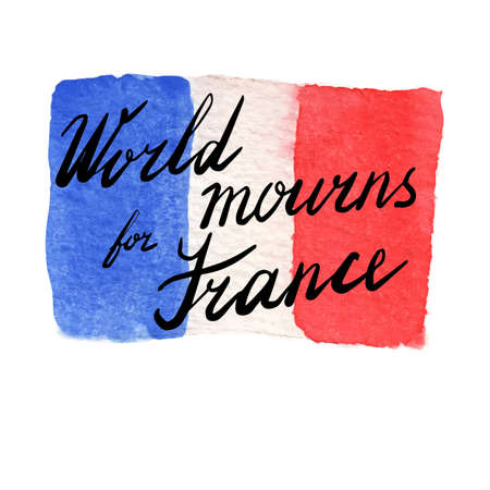 terrorist attack: Watercolor Flag of France. World mourns for France lettering. The day of terrorist attack in Nice, France. Tribute to all victims of Nice terrorist attack. World mourns for France. illustration Stock Photo