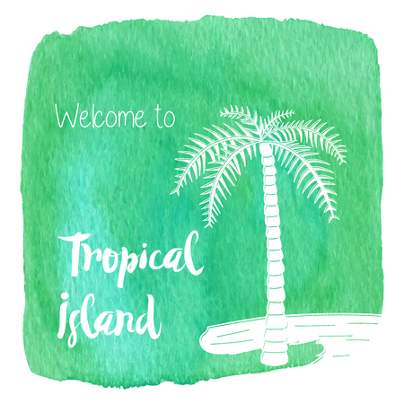 Palm tree on a beach. Welcome to Tropical Island on abstract hand painted watercolor blot. Green banner.