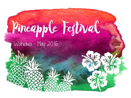 Pineapple festival May 2016 Wahiawa. Pineapples, hibiscus on abstract hand painted watercolor blot. Illustration