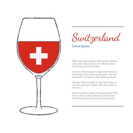 stroked: Rough brush stroked wine glass with National flag of Switzerland, top wine making country. Graphic design elements isolated on white background. Template with place for your text. Illustration
