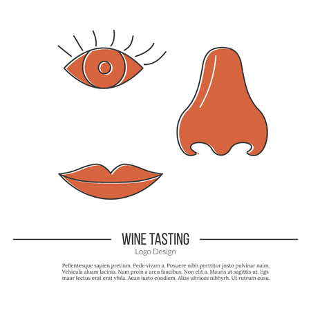 vinification: Human nose, eye and lips.