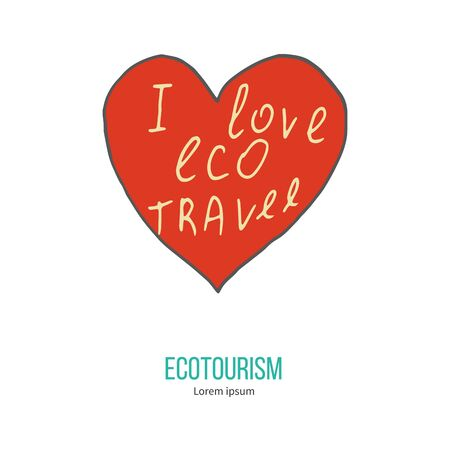 eco tourism: Red heart with phrase I love eco travel.