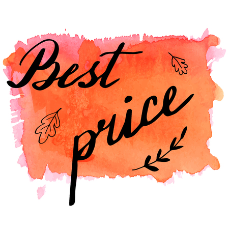 hand written: Hand written phrase Best Price on abstract hand painted watercolor texture.