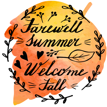 Hand written phrase Farewell Summer Welcome Fall on abstract hand painted watercolor texture in leaf shape. Colorful autumn foliage banner template with hand lettering isolated on white background. Vector illustration.