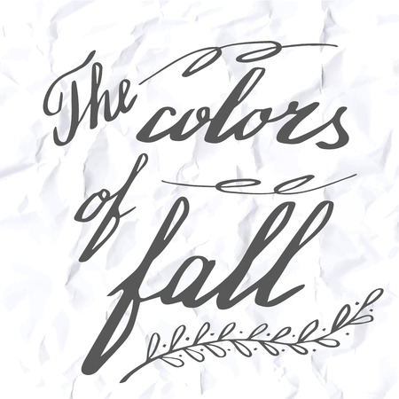 Autumn lettering and calligraphy design. Handwritten phrases. Modern brush font on autumn theme isolated on crumpled paper texture. Unique hand drawn calligraphic design elements. Vector illustration. Vettoriali