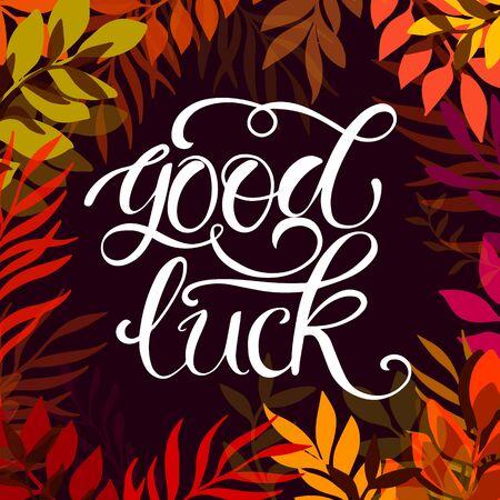 Good luck text lettering for invitation Illustration
