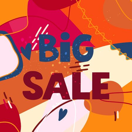 Big Sale - great handdrawn lettering for markets, shops , shopping centres on abstract colorful bright background with line, circle and hearts Illustration