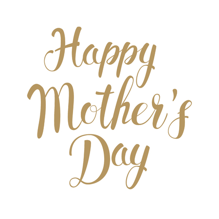 Happy Mothers Day. Holiday background typography design. Vector illustration.