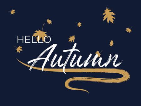 Hello autumn seasonal calligraphic banner vector design with falling dry leaves. Greeting card with Hello autumn lettering calligraphy, brush stroke curve element. Handwritten effect. Seasonal poster. Vetores