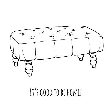 the footstool: Old ottoman hand drawn chair vector illustration isolated on white background. Banquette bench linear icon for creative design. Decorative couch. Its good to be home!