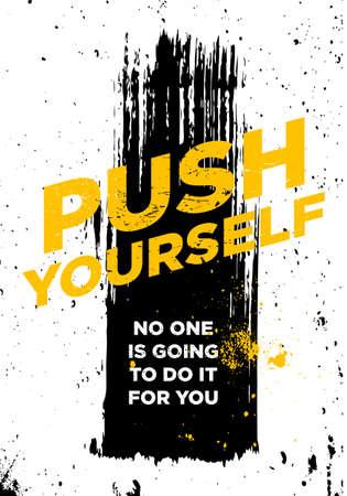 push motivational quotes tshirt vector design