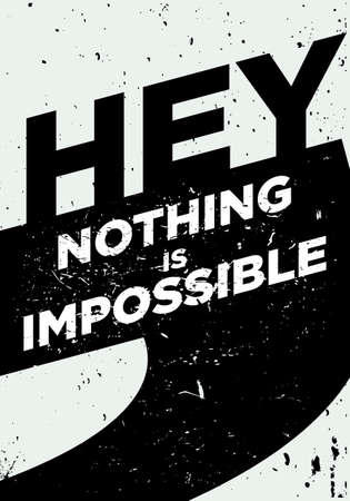 nothing is impossible motivational quotes vector design
