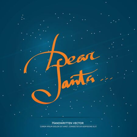 Dear Santa... lettering. Handwritten vector calligraphy at blue background with snowflakes. Illustration