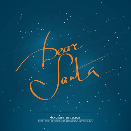 upmarket: Dear Santa... lettering. Handwritten vector calligraphy at blue background with snowflakes. Illustration