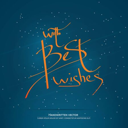 salutations: With best wishes lettering. Handwritten vector calligraphy at blue background with snowflakes.