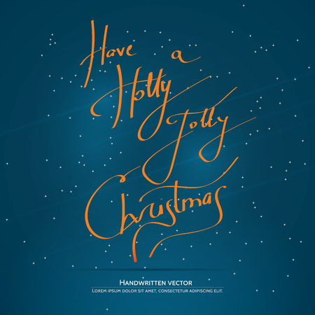 Have a Holly Jolly Christmas lettering. Handwritten vector calligraphy at blue background with snowflakes. Illustration