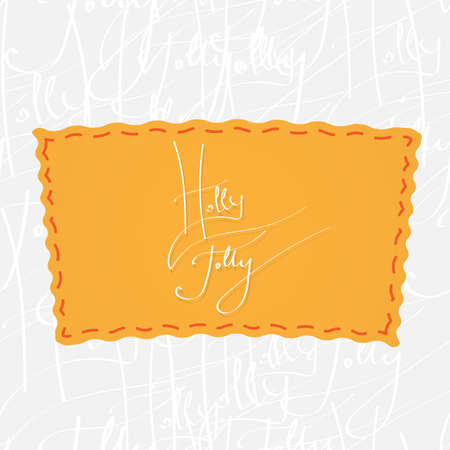 jolly: Greetings lettering - Holly Jolly. Handwritten calligraphy over seamless background, consist of greetings lettering Illustration