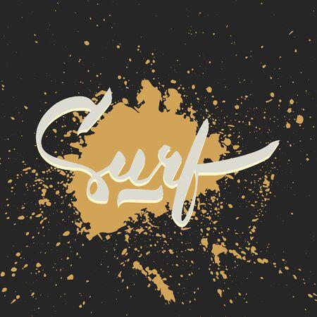 ink spot: Surf hand-lettering with color ink spot over black background