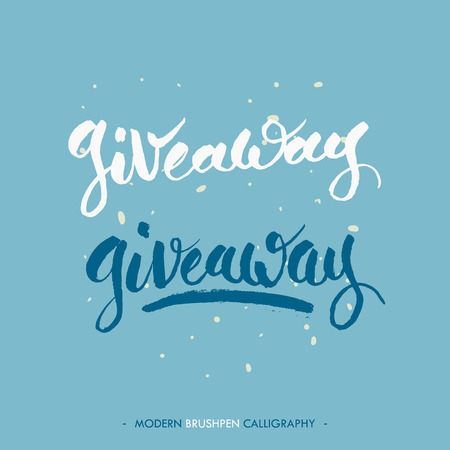 giveaway: Giveaway words, writing with black ink and brush. Modern brush pen calligraphy style. Illustration