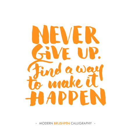 give up: Hand drawn typography poster. Inspirational quote Never give up. For motivation cards, posters, prints or home decorations.