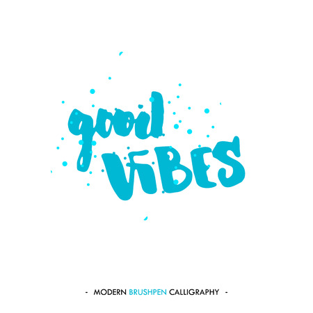 vibes: Good vibes. Color inspirational quote isolated on white background. Handwritten quote by brush in modern calligraphy style.