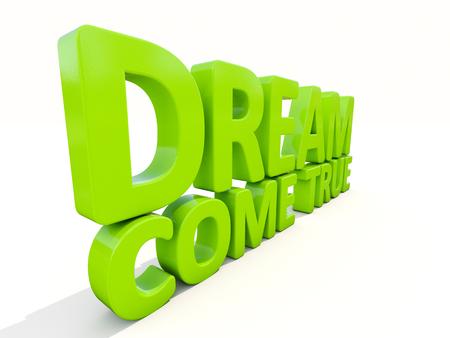 undertaking: Phrase dream come true icon on a white background. 3D illustration. Stock Photo