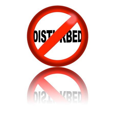 disturbed: No Disturbed Sign 3D Rendering