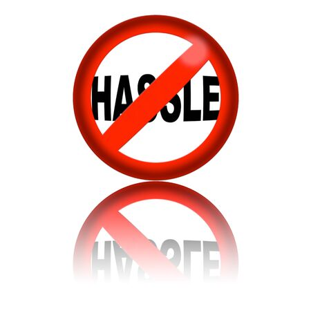 hassle: No Hassle Sign 3D Rendering