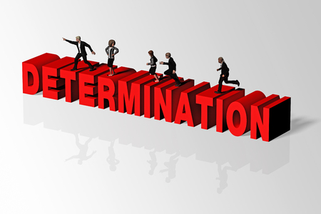 Determination word and group of people conveying business concept of determination, 3D rendering