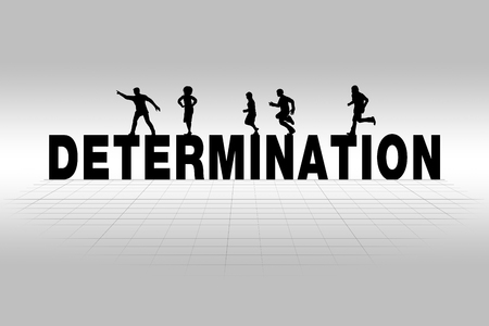 determination: Determination word communicating business concept of determination in silhouette
