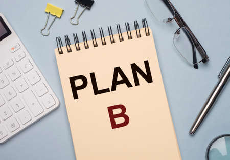 Plan B inscription. Business crisis management. Alternative Фото со стока
