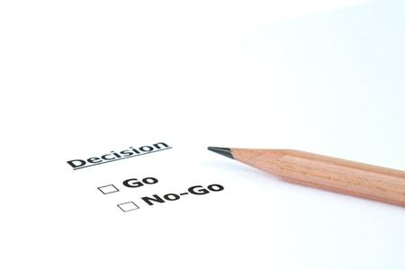 Decision Go or No Go Stock Photo - 11009826