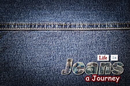 denim jeans: Jeans word on denim background, Live Is a Journey.