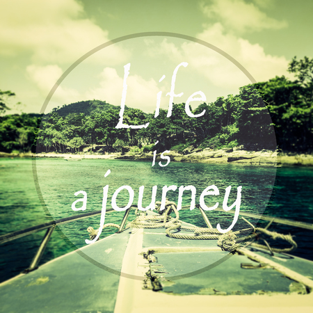 wymowny: Meaningful quotes on a boat heading to the island background, Life is a journey. Zdjęcie Seryjne