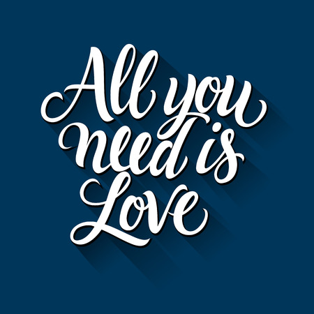 italics: All you need is love inscription in italics, isolated on dark blue background