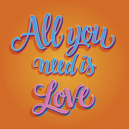 italics: All you need is love inscription in italics, isolated on bright orange background